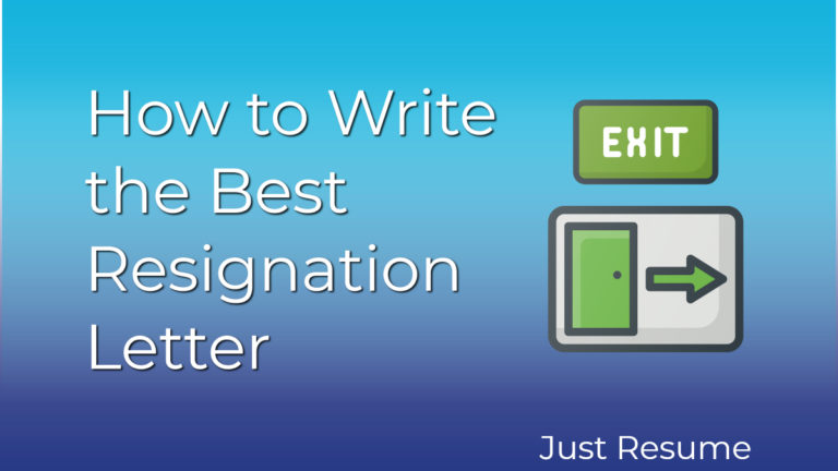 How to Write the Best Resignation Letter