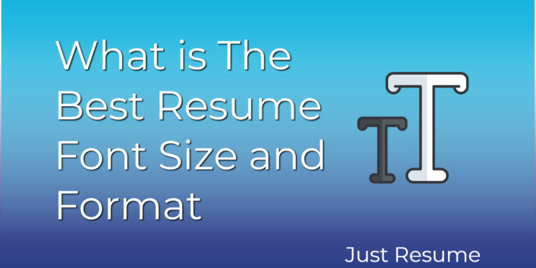 What is The Best Resume Font Size and Format