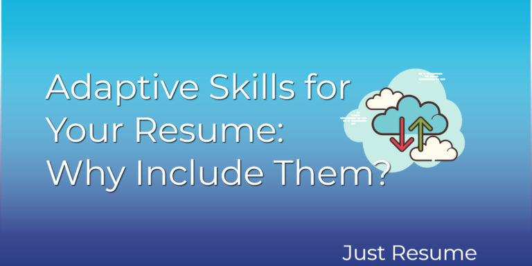 Adaptive Skills for Your Resume: Why Include Them?