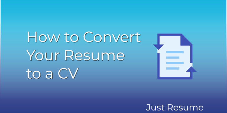 How to Convert Your Resume to a CV