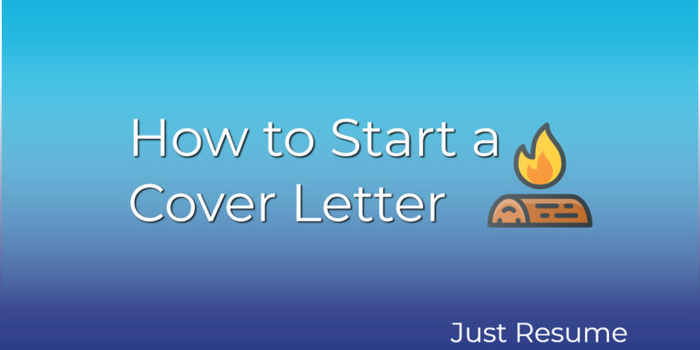 How to Start a Cover Letter Plus Attention-Grabbing Examples