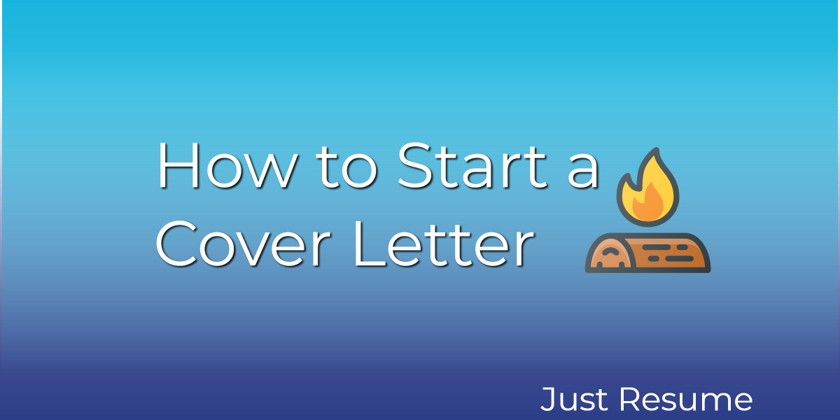 How To Start A Cover Letter Plus Attention Grabbing Examples
