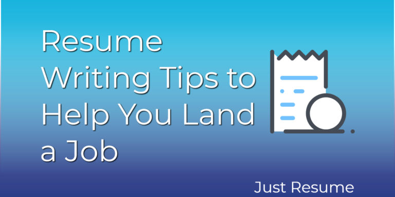 Resume Writing Tips to Help You Land a Job