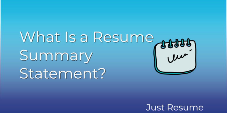 What Is a Resume Summary Statement?