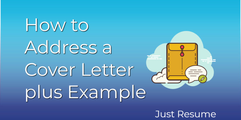 How to Address a Cover Letter PLUS Example