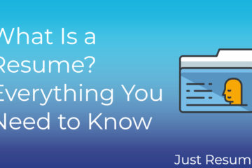 What Is a Resume? Everything You Need to Know